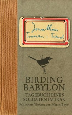 Birding Babylon - ein ornithologisches Tagebuch
